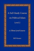 A Self-Study Course on Political Islam, Level 2