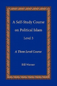 A Self-Study Course on Political Islam, Level 3