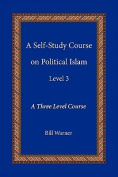 A Self-Study Course on Political Islam, Level 3