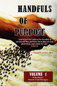 Handfuls of Purpose - Volume 1
