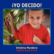 Yo Decido [Spanish]