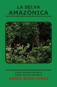 La Selva Amaz Nica [Spanish]