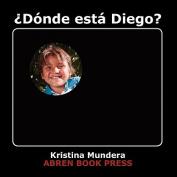 Donde Esta Diego? [Spanish]