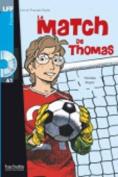 Le Match de Thomas + CD Audio  [FRE]