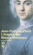 L'enigme Des Blancs-Manteaux [FRE]