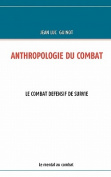 Anthropologie Du Combat [FRE]