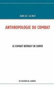 Anthropologie Du Combat [FRE]
