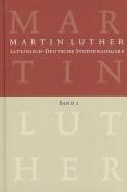 Lateinisch-Deutsche Studienausgabe / Christusglaube Und Rechtfertigung  [GER]