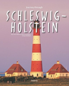 Journey Through Schleswig-Holstein (Journey Through