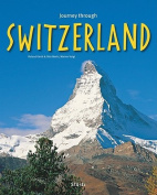 Journey Through Switzerland (Journey Through