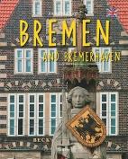 Journey Through Bremen and Bremerhaven (Journey Through