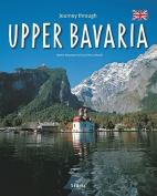 Journey Through Upper Bavaria (Journey Through
