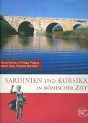 Sardinien Und Korsika in Romischer Zeit [GER]