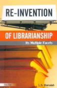 Re-Invention of Librarianship