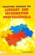 Operations Research for Library & Information Professionals