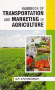 Handbook of Transporation and Marketing in Agriculture