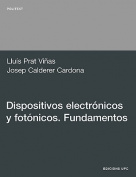 Dispositivos Electrnicos y Fotnicos. Fundamentos [Spanish]