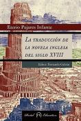 La Traduccion de La Novela Inglesa del Siglo XVIII [Spanish]