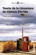 Teoria de La Literatura de Ciencia Ficcion [Spanish]
