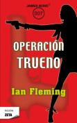 Operacion Trueno [Spanish]