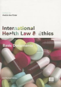 International Health Law and Ethics