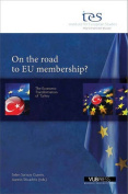 On the Road to Eu Membership?