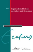 Organizational Science Meets Law and Economics