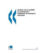 Gestion de La Mobilit En Entreprises [FRE]