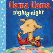 Llama Llama Nighty-Night [Board Book]