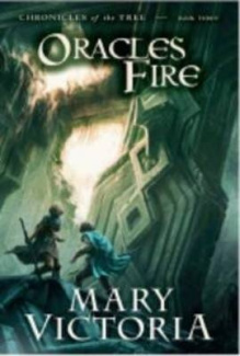 Oracle's Fire (Chronicles of the Tree)