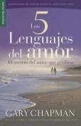 Los 5 Lenguajes del Amor [Spanish]