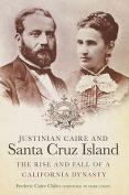 Justinian Caire and Santa Cruz Island