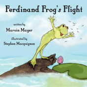 Ferdinand Frog's Flight