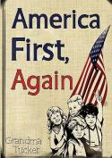 America First, Again