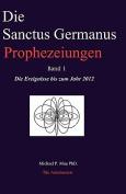 Die Sanctus Germanus Prophezeiungen Band 1 [GER]