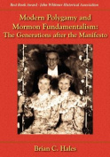 Modern Polygamy and Mormon Fundamentalism