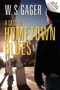 A Case of Hometown Blues