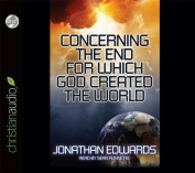 Concerning the End for Which God Created the World [Audio]