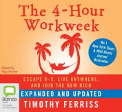 The 4-Hour Workweek [Audio]