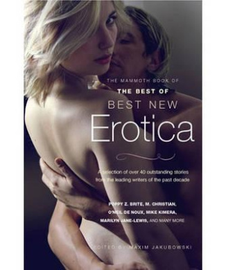 The Mammoth Book of The Best of Best New Erotica (Mammoth Books)