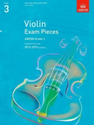 Violin Exam Pieces 2012-2015, ABRSM Grade 3, Score & Part