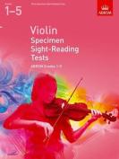 Violin Specimen Sight-Reading Tests, ABRSM Grades 1-5