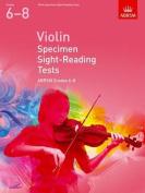 Violin Specimen Sight-Reading Tests, ABRSM Grades 6-8