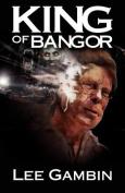 King of Bangor