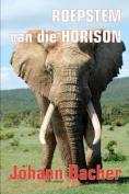 Roepstem Van Die Horison [AFR]