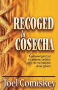 Recoged La Cosecha [Spanish]