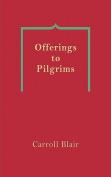Offerings to Pilgrims