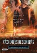 Cazadores de Sombras, 4. Ciudad de Los Angeles Caidos  [Spanish]