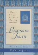 Lessons in Truth [Audio]