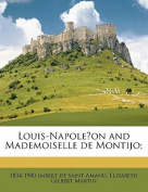 Louis-Napole on and Mademoiselle de Montijo;